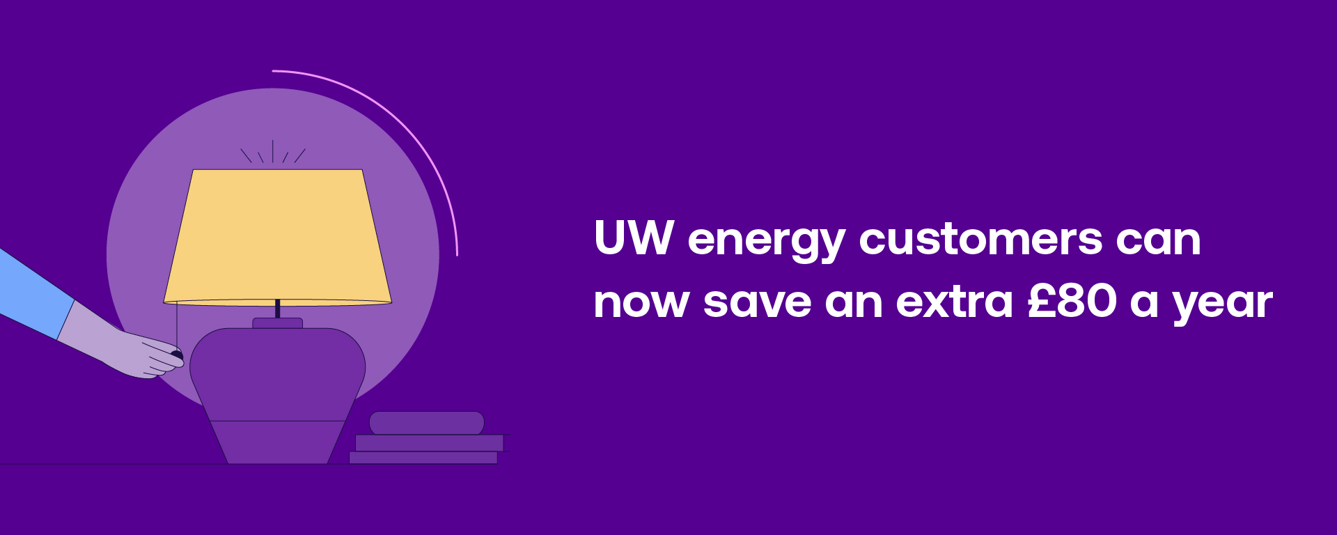 UW energy customers can now save an extra £80 a year